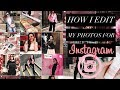 How I Edit & Organize My Insta Photos | MAK Style