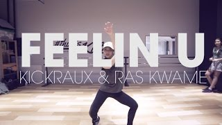Feeling U - KickRaux & Ras Kwame / Aiko GIRLS HIP HOP