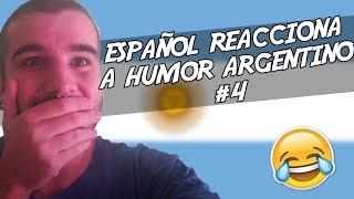 ESPAÑOL REACCIONA A HUMOR ARGENTO #4😂