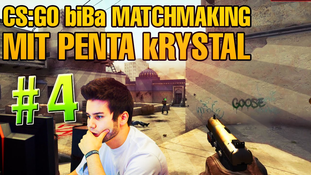 cs go biba matchmaking 4 mit penta krystal eskalation youtube. Black Bedroom Furniture Sets. Home Design Ideas
