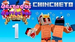 Minecraft - Desnudos y Borrachos - Episodio 1 - UltraHardcore - Chincheto -