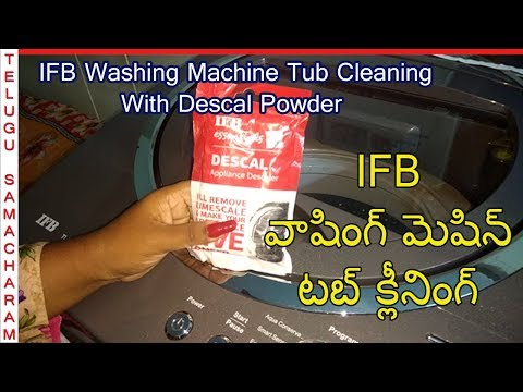 IFB Washing Maching Tub Cleaning | Descal Process in Telugu | Tub Cleaning Process