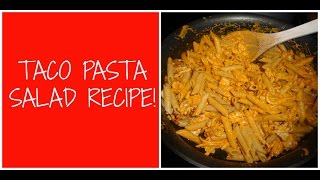 Taco Pasta Salad Recipe! Easy & Delicious!