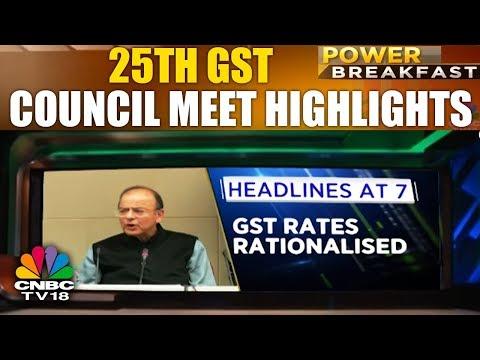 25th GST Council Meet Highlights | Power Breakfast | CNBC TV18