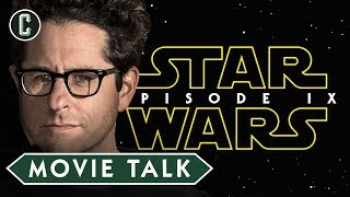 Star Wars Episode IX Story Pitched By JJ Abrams - Movie Talk