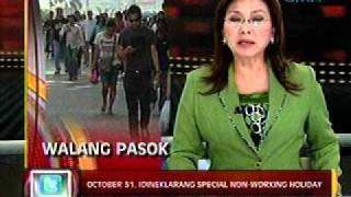 24 Oras (10-10-11) Oct. 31, idineklarang special non-working day