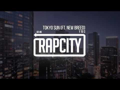 Y M G - Tokyo Sun (ft. New Breed)