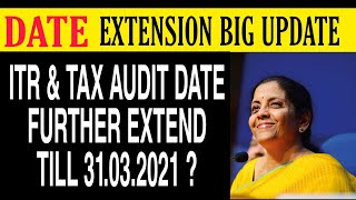 ITR due date extension   Due Date Extension   Income Tax Date Extension   Tax Audit Date Extension