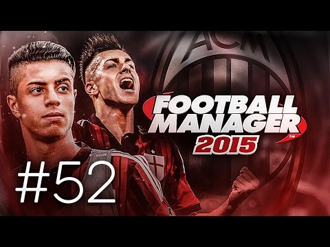 FOOTBALL MANAGER 2015 LET'S PLAY | A.C. Milan #52 | Italian Cup Final vs Juventus!