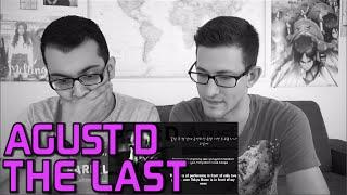 Agust D - The Last M/V Reaction