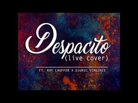 Gentz ft. Ray Lauffer & Djuric Virginie - Despacito