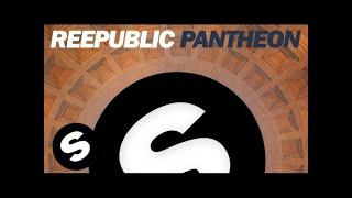 Reepublic - Pantheon (Original Mix)