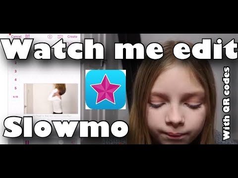 Watch me edit Slow mo w/ QR codes
