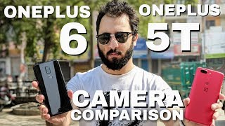 हिन्दी Oneplus 6 vs Oneplus 5T Camera Comparison|Oneplus 6 Camera Review