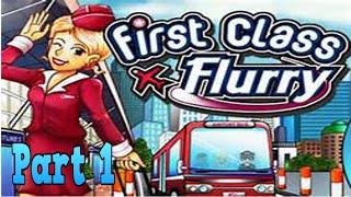 First Class Flurry Playthrough part 1