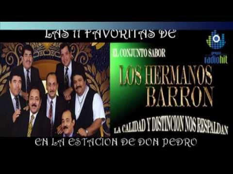 Las Favoritas de los Hermanos Barrón (11 éxitos de la estación de DON PEDRO)