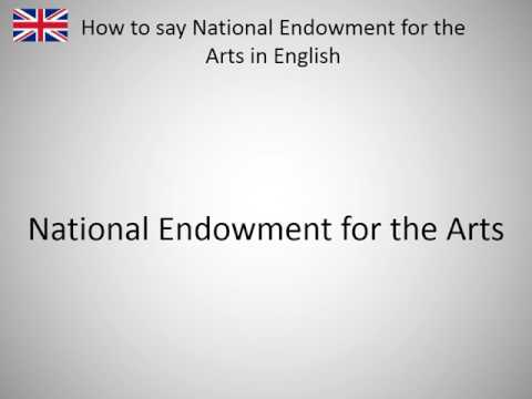How to say National Endowment for the Arts in English?