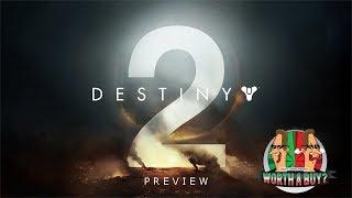 Destiny 2 Preview