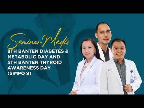 8th Banten Diabetes & Metabolic Day and 5th Banten Thyroid Awareness Day (SIMPO 9)