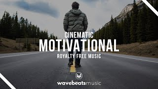 Epic Motivational Inspiring Cinematic Background Music | Royalty Free