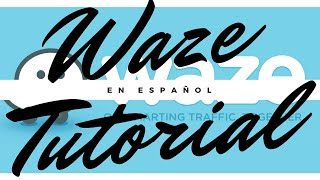 🚙 Evite el Trafico con Waze (GPS) La mejor app de navegacion del mundo Tutorial En Español 2017