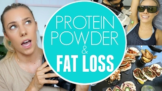 Protein Powder For Fat Loss: Do I need Protein? WHAT I EAT!!
