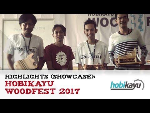 Highlights Showcase - HobiKayu WoodFest 2017 #3