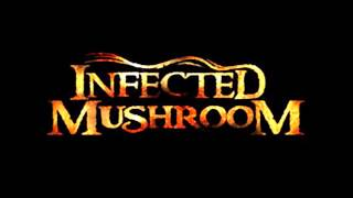 Infected Mushroom I M The Supervisor