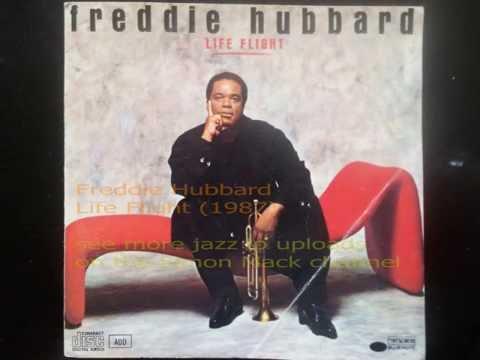Freddie Hubbard - Life Flight (FULL LP) - 1987