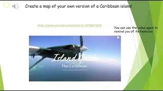 Lesson 4 Own map of a Caribbean island Thursday 25th Feb