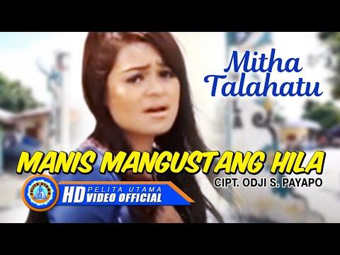 Mitha Talahatu - Manis Mangustang Hila