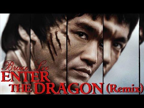 Enter the Dragon - The Remix