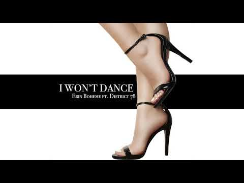 Erin Boheme feat. District 78 - I Won't Dance