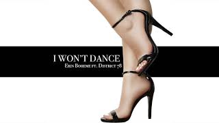 Erin Boheme feat. District 78 - I Won't Dance