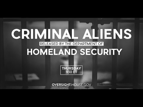 Criminal Aliens Released by the Department of Homeland Security Part I