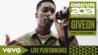 Giveon - Still Your Best (Live) | Vevo DSCVR Artists to Watch 2021