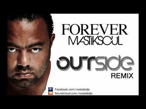 Mastiksoul & Dada - Forever (Outside Dj´s Remix) / FREE DOWNLOAD