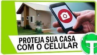 Como proteger sua casa à distância com celular