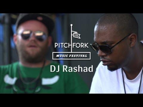 DJ Rashad - Pitchfork Music Festival 2013