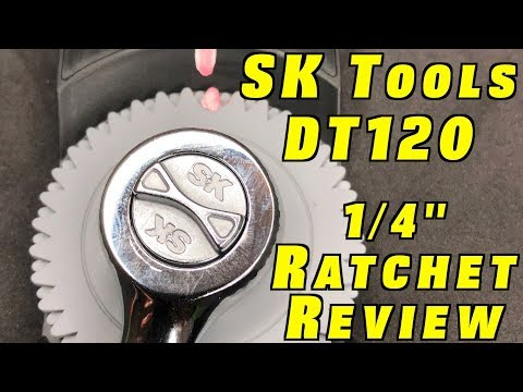 """SK Tool Review ~ DT120 1/4"""" Drive Ratchet"""
