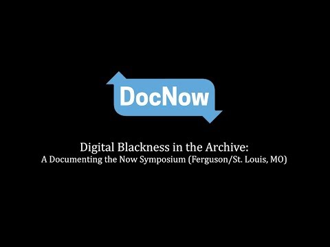 Digital Blackness in the Archive: A Documenting the Now Symposium