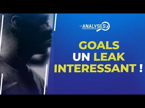 GOALS : Un leak intéressant !