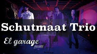 El garage presenta Bufón - Schutmaat Trio