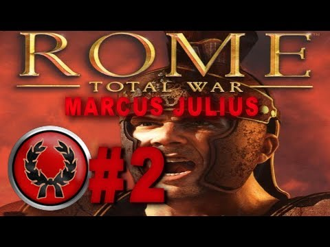 Rome: Total War Role Play Campaign - Marcus Julius #2