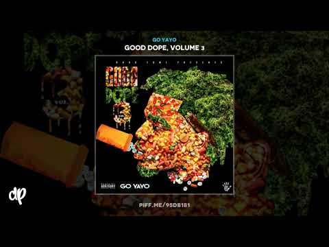 Go Yayo - I'm Back [Good Dope 3]