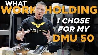 SCHUNK CNC Workholding for my DMG MORI DMU 50 - Vlog #38