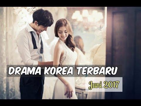 6 Drama Korea Juni 2017 | Terbaru Wajib Nonton
