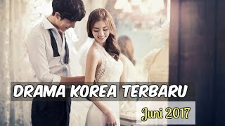 Video 6 Drama Korea Juni 2017 | Terbaru Wajib Nonton download MP3, 3GP, MP4, WEBM, AVI, FLV Desember 2017