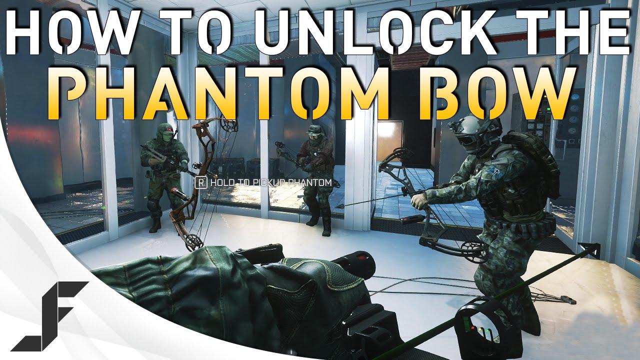 HOW TO UNLOCK THE PHANTOM BOW  Battlefield 4  YouTube