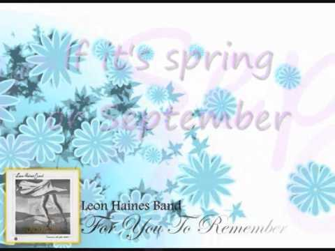 Leon Haines Band - For You to remember (lirik)